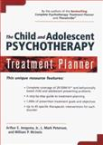 The Child and Adolescent Psychotherapy Treatment Planner, Jongsma, Arthur E., Jr. and Peterson, L. Mark, 0471156477