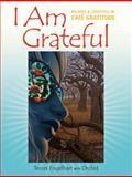 I Am Grateful, Terces Engelhart, 1556436475