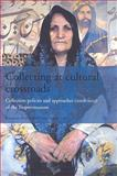 Collecting on Cultural Crossroads : Collection Policies and Approaches (2008-2011) at the Tropenmuseum, , 9068326473