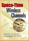 Space-Time Wireless Channels, Durgin, Gregory D., 013065647X
