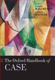 The Oxford Handbook of Case, , 0199206473