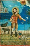 Flesh Made Word : Saints' Stories and the Western Imagination, Kleinberg, Aviad M., 0674026470