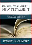 Commentary on the New Testament, Gundry, Robert H., 0801046475