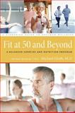 Fit at Fifty and Beyond, F. Michael Gloth, 0979356474