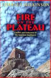 Fire on the Plateau, Charles Wilkinson, 1559636475