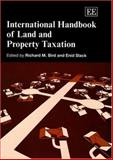 International Handbook of Land and Property Taxation, Bird, Richard M. and Slack, N. E., 1843766477
