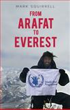 From Arafat to Everest, Mark Squirrell, 1921596473