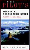 The Pilot's Travel and Recreation Guide, Douglas S. Carmody, 007001647X