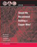 Should We Build Copper Mine, Walczak, Mary, 0393926478