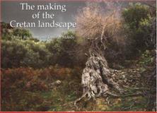 Making Cretan Landscape, Rackham, Oliver and Moody, Jennifer, 071903647X