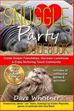 The Snuggle Party Guidebook, Dave Wheitner, 0981776477