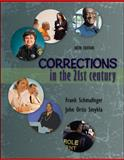 Corrections in the 21st Century, Schmalleger, Frank and Smykla, John Ortiz, 0078026474