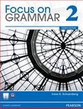 Focus on Grammar 2, Schoenberg, Irene E. and Maurer, Jay, 0132546477