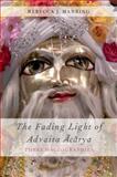 The Fading Light of Advaita Acarya, Rebecca J. Manring and Haricarana Dasa, 0199736472
