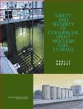 Safety and Security of Commercial Spent Nuclear Fuel Storage : Public Report, Safety and Security of Commercial Spent Nuclear Fuel Storage Committee, 0309096472