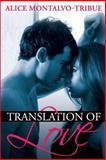 Translation of Love, Alice Montalvo-Tribue, 1482776472