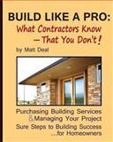 Build Like a Pro, Matt Deal, 1490906479