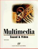 Multimedia Sound and Video, Molina, Louis and Willif, John, 1575766477
