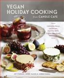 Vegan Holiday Cooking from Candle Cafe, Joy Pierson and Angel Ramos, 1607746476