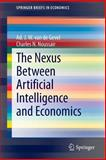Connecting Artificial Intelligence and Economics, van de Gevel, Ad and Noussair, Charles, 3642336477