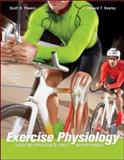 Exercise Physiology : Theory and Application to Fitness and Performance, Powers, Scott K. and Howley, Edward T., 0073376477