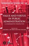 Value and Virtue in Public Administration 9780230236479