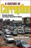 A Culture of Corruption : Everyday Deception and Popular Discontent in Nigeria, Smith, Daniel Jordan, 0691136475