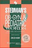 OB-GYN and Pediatrics Words, , 0781776473
