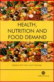 Health, Nutrition and Food Demand, W S  Chern, K  Rickertsen, 0851996477