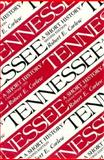 Tennessee : A Short History, Corlew, Robert E., 0870496476