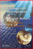 Ecology and Management of Coastal Waters : The Aquatic Environment, , 1852336471