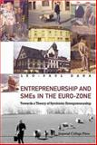 Entrepreneurship and Smes in the Euro-Zone, Dana, 186094647X