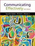 Communicating Effectively : With TestPrep and Communication Concepts, Hybels, Saundra and Weaver, Richard L., II, 0072416483