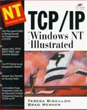 TCP/IP with Windows NT Illustrated, Bisaillon, Teresa, 0079136486
