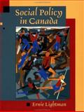 Social Policy in Canada, Lightman, Ernie S. and Lightman, Ernie, 0195416481