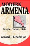 Modern Armenia : People, Nation, State, Libaridian, Gerard J., 1412806488