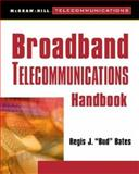 Broadband Telecommunications Handbook, Bates Staff, 0071346481