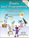 Simply Java Programming : An Application-Driven Tutorial Approach, Deitel and Associates Staff and Deitel, Harvey M., 0131426486