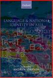 Language and National Identity in Asia, Simpson, Andrew, 0199226482