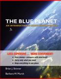 The Blue Planet : An Introduction to Earth System Science, Skinner, Brian J. and Porter, Stephen C., 047055648X