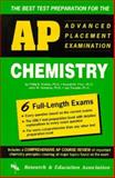 AP Chemistry : The Best Test Preparation for the Advanced Placement Examination, Research & Education Association Editors, 0878916482