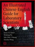 An Illustrated Chinese-English Guide for Biomedical Scientists, Samet, James M. and Wu, Weidong, 0879696486