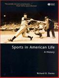 Sports in American Life : A History, Davies, Richard O., 1405106484