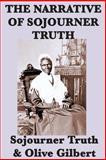The Narrative of Sojourner Truth, Olive Gilbert, 1617206482