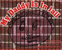 My Daddy Is in Jail : Story, Discussion Guide and Small Group Activities for Grades K-5, Bender, Janet M., 1889636487