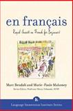 En Francais : Rapid Success in French for Beginners, Mahoney, Marie-Paule and Bendali, Marc, 0071406484