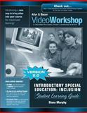 VideoWorkshop for Intro SPED/Inclusion : Student Learning Guide W/CD-ROM, Murphy and Murphy, Diana, 0205456480