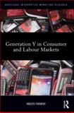 Generation y in Consumer and Labor Markets 9780415886482