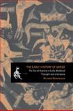 The Early History of Greed : The Sin of Avarice in Early Medieval Thought and Literature, Newhauser, Richard, 0521026482