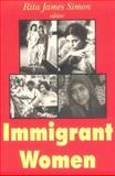 Immigrant Women 9780765806482